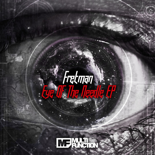 Fretman (feat M.A.M.F) - The Tunnel [Eye Of The Needle EP]