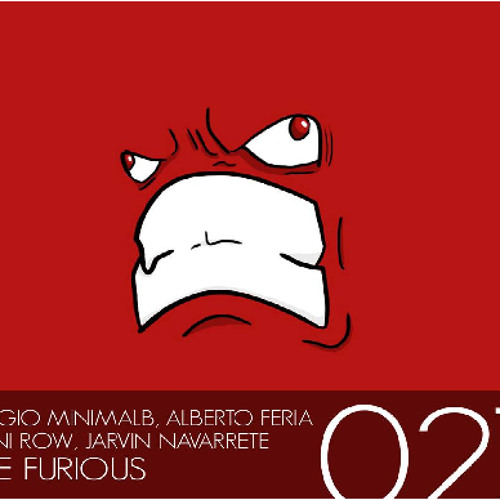 Sergio MinimalB, Alberto Feria ft Dani Row, Jarvin Navarrete - The Furious (Sick Beatz Music)