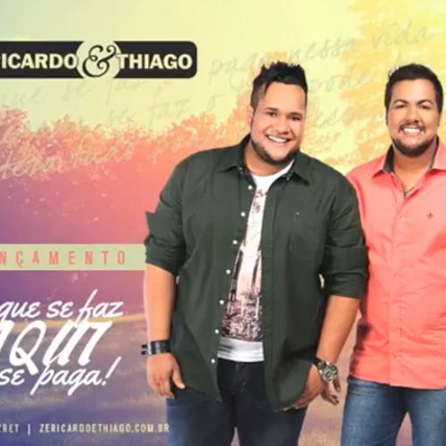 Zé Ricardo e Thiago - O que faz, Aqui se paga