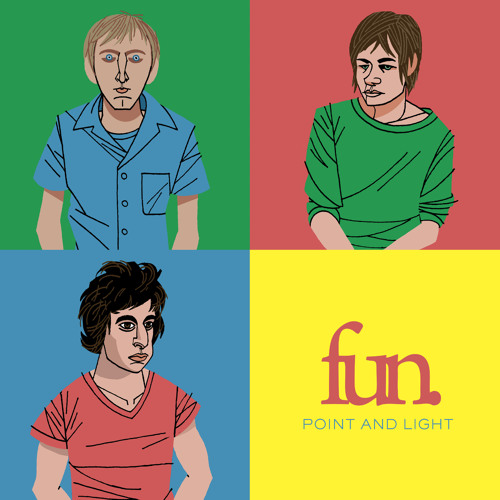 Fun. - Point and Light