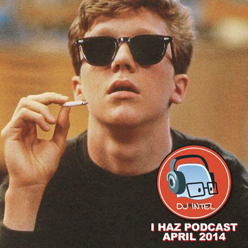 I Haz Podcast April 2014
