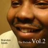 Brandon Smith (Jesus)You Make Me Smile Fea: LaRel Davis