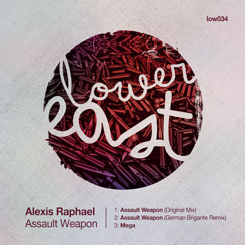Alexis Raphael - Assault Weapon - Lower East Coming Soon
