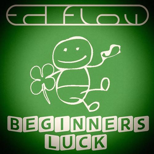 Beginners Luck (Original Mix)