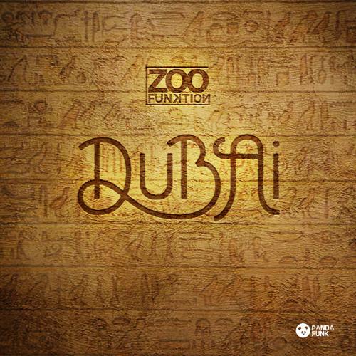 ZooFunktion - Dubai (Original Mix) [Free Download]