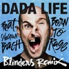 Born To Rage feat. Sebastian Bach (Blinders Remix)