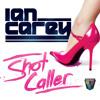 Ian Carey - Shot Caller ( MayenProducer Rwk 2014 )