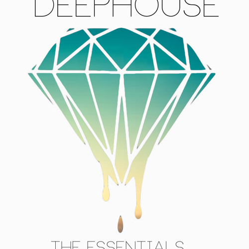 #Deephouse the essentials