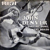 Take Me Home Country Roads - John Denver Study
