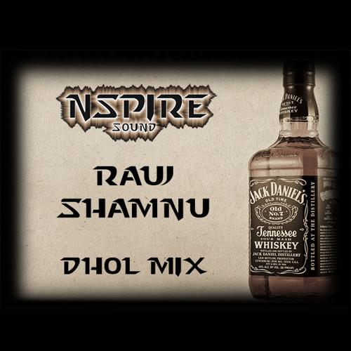 Rauj Shamnu Dhol Remix