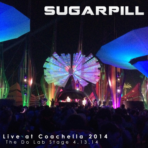 Sugarpill - Live at Coachella 2014 - The Do Lab Stage 4.13.14