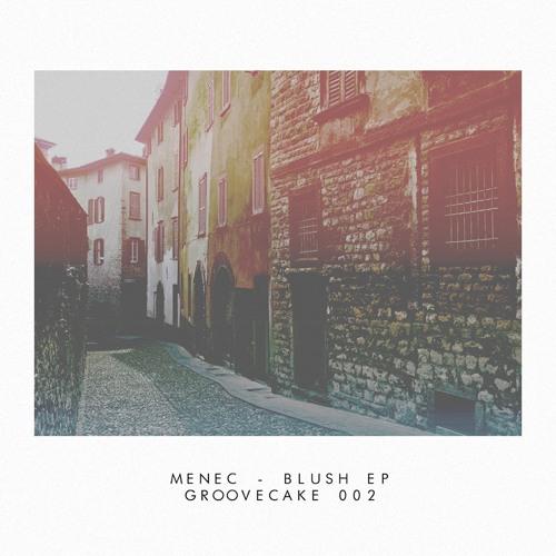 menec - Azure (Original Mix) [Groovecake 002]