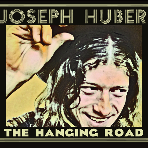 Joseph Huber_The Hanging Road_Muddy Roots Records