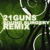 Green Day - 21 Guns (Sound Surgery Remix)
