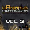 uAnimals - Natural Selection Mix (VOL. 3) [FREE MIX]