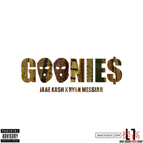 Goonies Feat Ryan Messiah (Prod. by Jaae Kash) [Snippet]