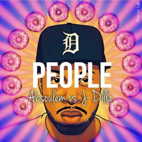 Absoulem vs. J.Dilla-People