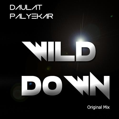 WILD DOWN (Original Mix ) Full DownLoad Link In Description