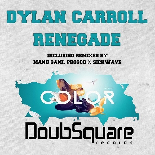 Dylan Carroll - Renegade (Prosdo Remix)OUT NOW