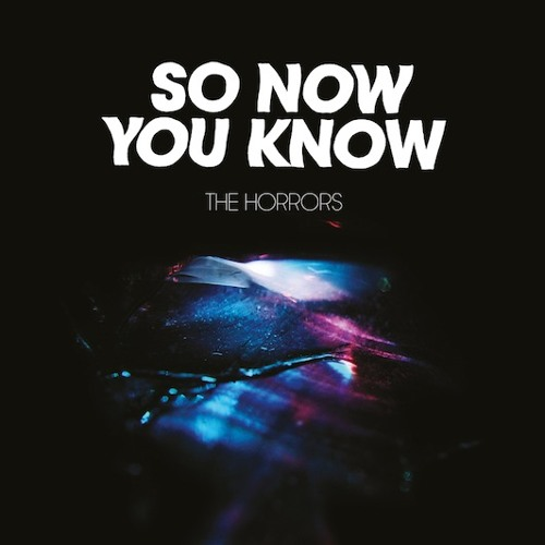 The Horrors - So Now You Know (Andy Buchan Edit)*** FREE DOWNLOAD ***