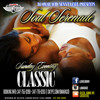 DA REBEL NEXXT LEVEL SOUL SERENADE  SUNDAY EVENING CLASSICS