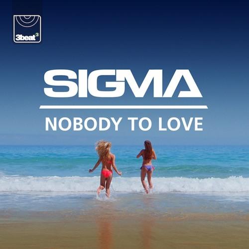 Sigma - Nobody To Love (TS7 Remix)