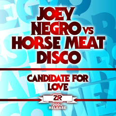 Joey Negro vs Horse Meat Disco - Candidate For Love (Joey Negro & Horse Meat Disco Remixes)