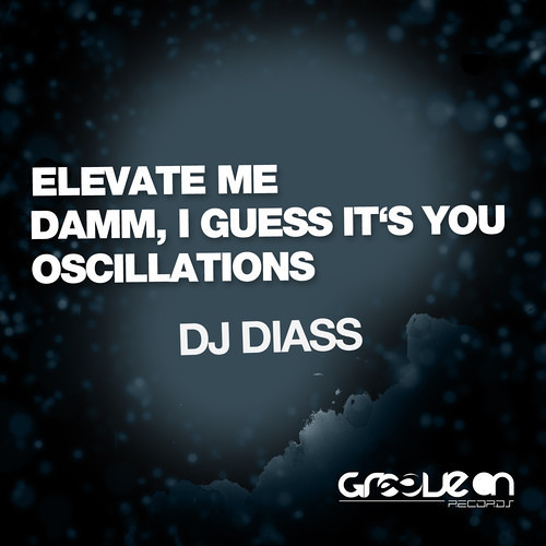 Dj Diass - Elevate Me [Groove On]