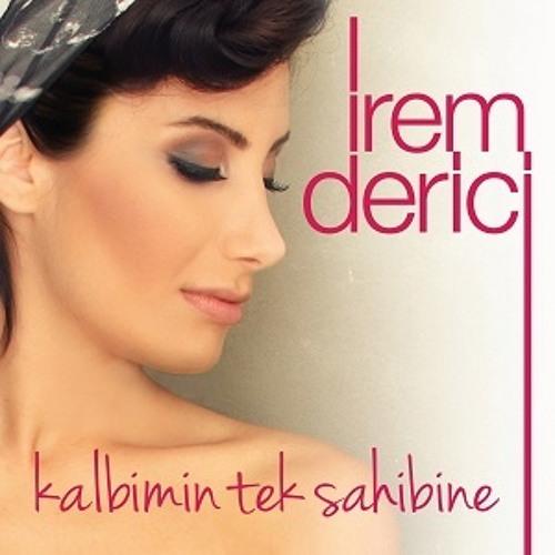 Irem Derici Kalbimin Tek Sahibine 2014 By I Love Music