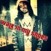 Zeb walk in my shoes