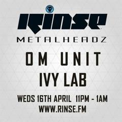Ivy Lab // Rinse FM // Metalheadz // 16 April 2014