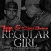 Cover - Regular girl, Chris Brown & Tyga