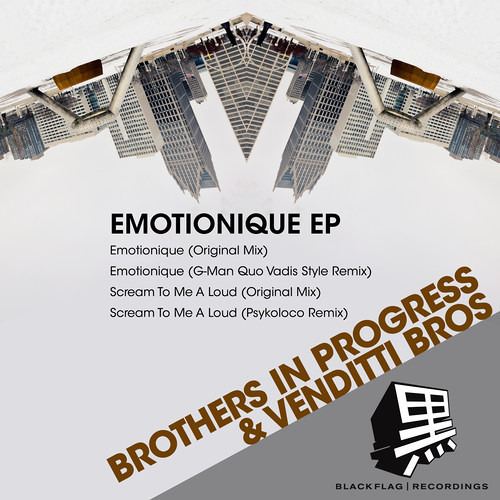 Brothers In Progress & Venditti Bros - Scream To Me a Loud (Psykoloco Remix)