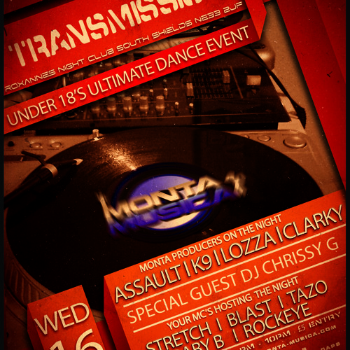 Transmission Under 18s. Dj Chrissy G And Mc Tazo