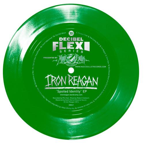 """Iron Reagan """"Spoiled Identity EP"""" (dB041)"""