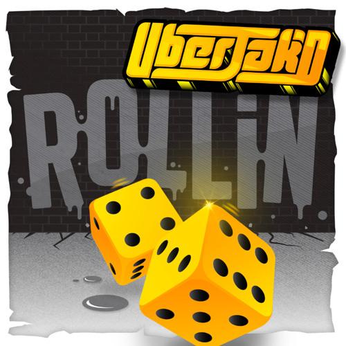 Rollin - Uberjakd