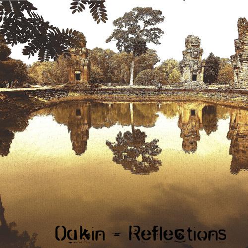 Oakin - Reflections