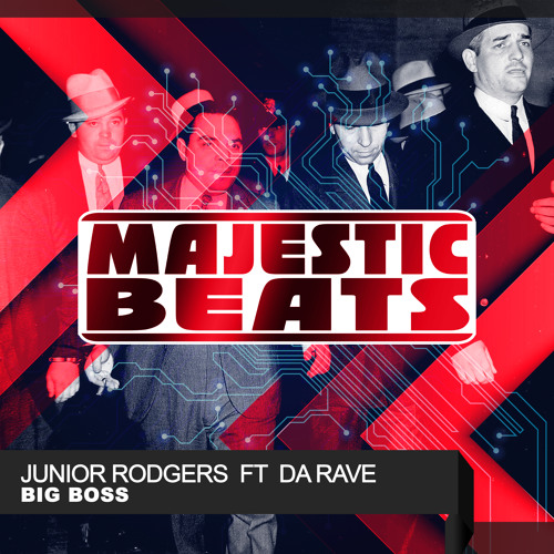 Junior Rodgers ft Da Rave - BIG BOSS