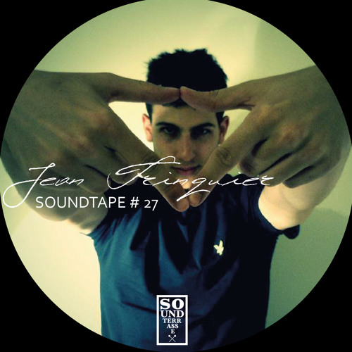 Soundtape # 27 by Jean Trinquier (Keep it Trill Collective | FR)