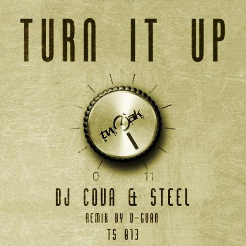 DJ Cova & Steel - Turn It Up