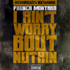 French Montana - Aint Worried Bout Nuthin (KinoBeats #ReWORK)