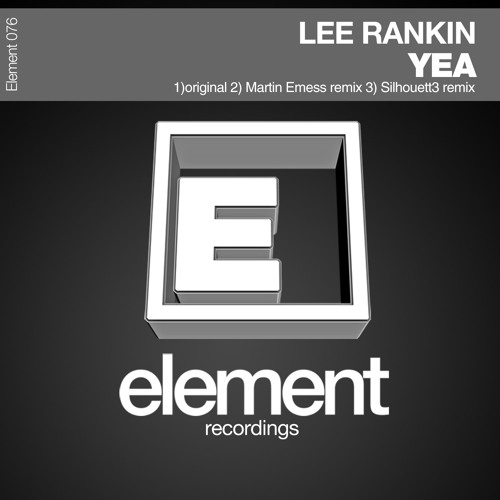 Lee Rankin - Yea (Original and Remixes)