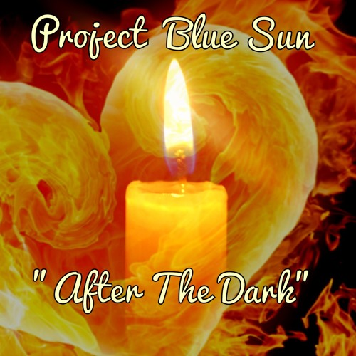 After The Dark - Project Blue Sun    - Out Now