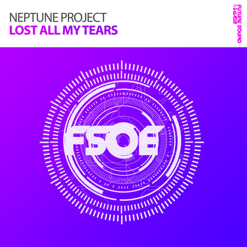 Neptune Project - Lost All My Tears [A State Of Trance Episode 659] [OUT NOW!]