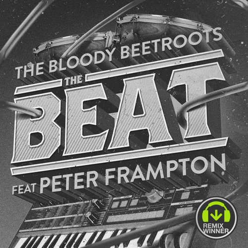 The Bloody Beetroots feat. Peter Frampton - The Beat (Tom Budin Remix)