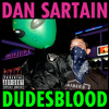 Dan Sartain - Dudesblood