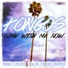 Come With Me Now (Mike Czech PALM TREES Remix)