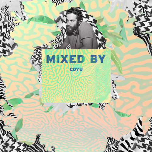 MIXED BY Coyu