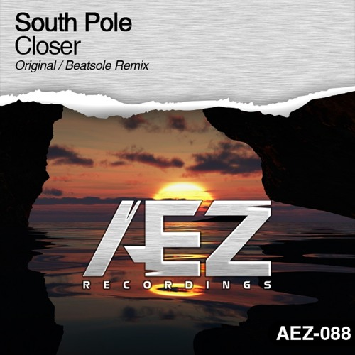 AEZ088 : South Pole - Closer (Beatsole Remix)