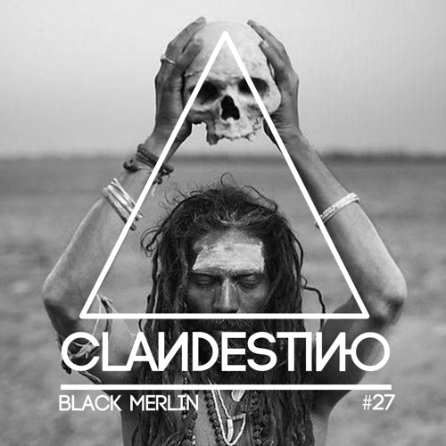Clandestino 027 - Black Merlin (Part Two)